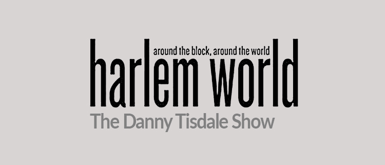 GOSO on the Harlem World Danny Tisdale show