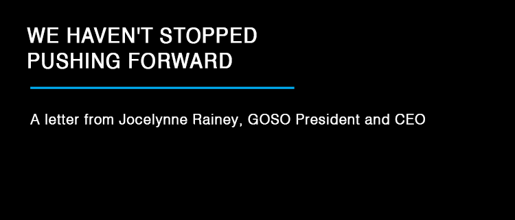 "Jocelynne Rainey quote: ""We haven't stopped pushing forward"""